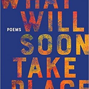 """A Strange School of Apocalyptic Fish: A Review of """"What Will Soon Take Place"""" by Tania Runyan"""
